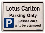 Lotus Carlton Car Owners Gift| New Parking only Sign | Metal face Brushed Aluminium Lotus Carlton Model